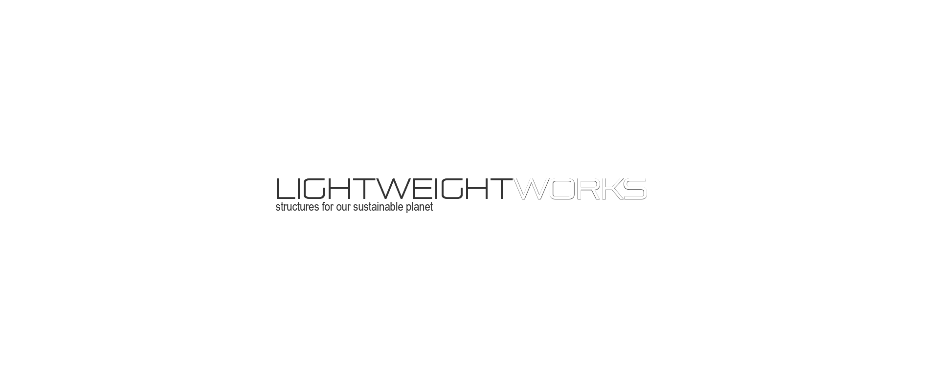 Lightweightworks | structures for our sustainable planet